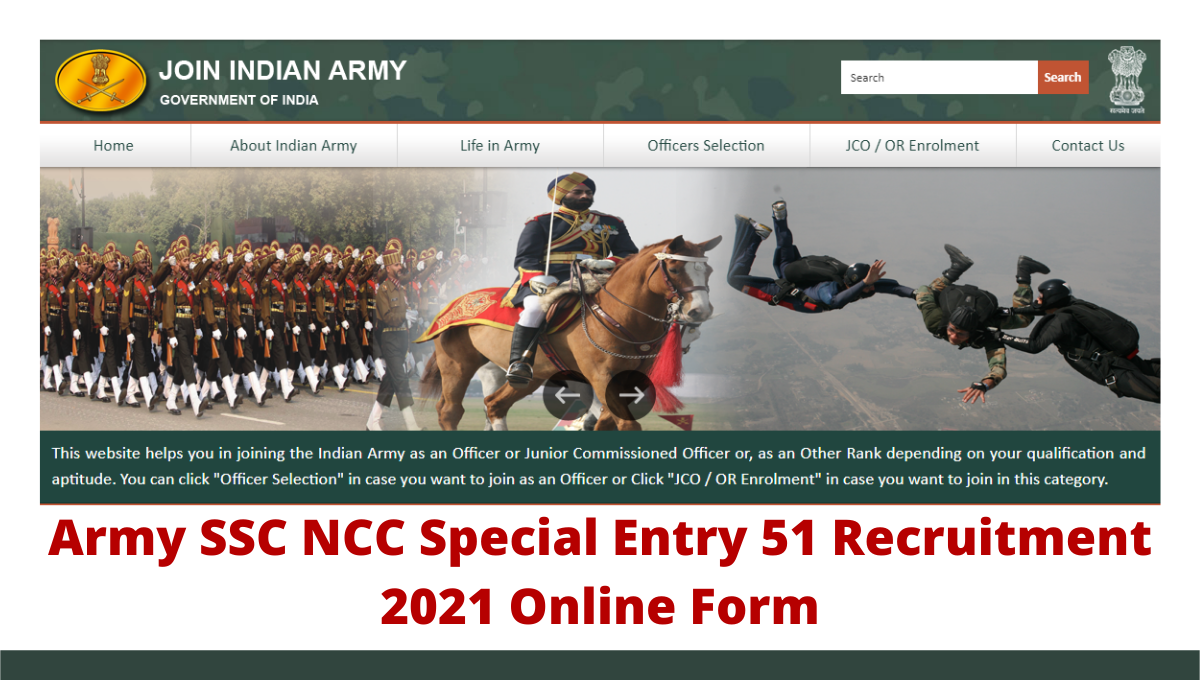 Army SSC NCC Special Entry 51 Recruitment 2021 Online Form